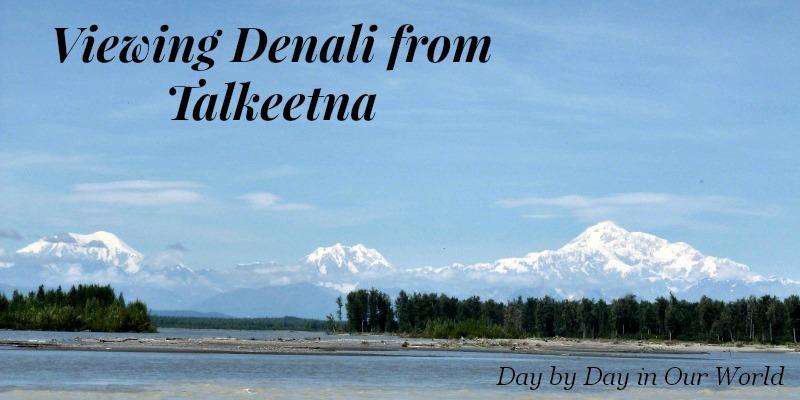 Viewing Denali from Talkeetna