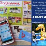 Save Money with Balance Rewards Paperless Coupons at Walgreens