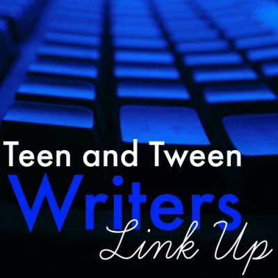 Teen and Tween Writers LinkUp (for the Month of September)