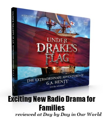 Under Drakes Flag Exciting New Radio Drama for Families