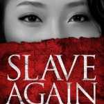 Highlighting a New Book by Alana Terry ~ Slave Again