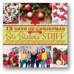 Get Ready for the Holidays: 12 Days of Christmas with Six Sister's Stuff