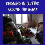 Getting Real: Reigning in Clutter Around the House
