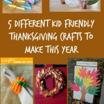 5 Different Kid Friendly Thanksgiving Crafts to Make This Year