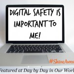 Digital Safety is Important to Me