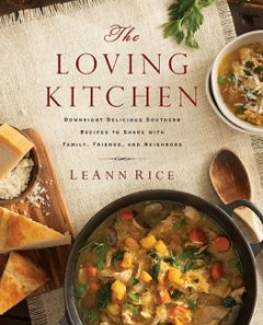 The Loving Kitchen by LeeAnn Rice
