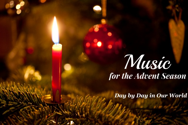 Music for the Advent Season Featured at Day by Day in Our World