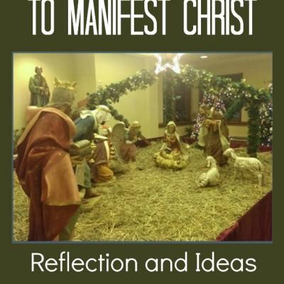 Epiphany: To Manifest Christ
