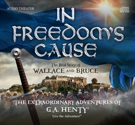 In Freedom's Cause from Heirloom Audio Productions