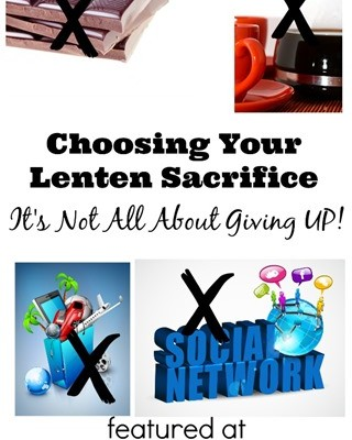 To Give Up or Add to Your Life: Choosing Your Lenten Sacrifice