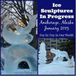 Ice Sculptures in Progress Anchorage Alaska 2015