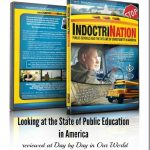 Looking at the State of Public Education in America with IndoctriNation