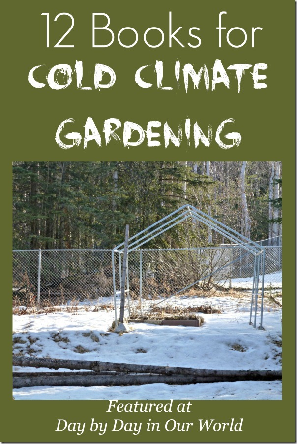 12 Books for Cold Climate Gardening