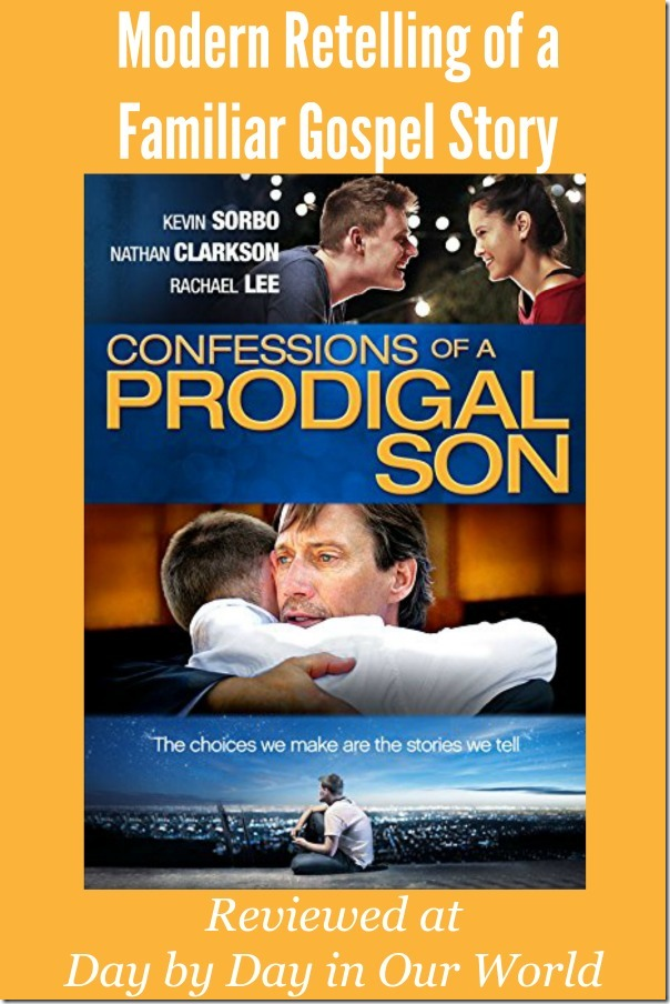 Confessions of a Prodigal Son Modern Retelling of a Familiar Gospell Story