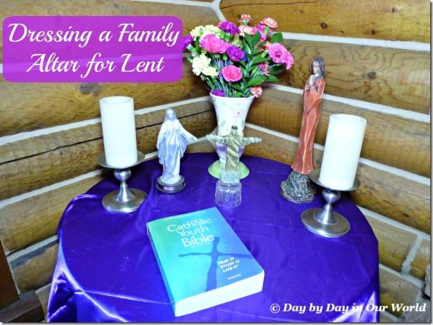 Dressing a Family Altar for Lent