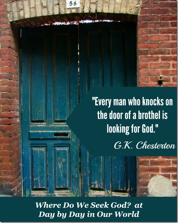 GK Chesterton Quote on Brothels