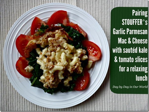 Pairing STOUFFER'S Garlic Parmesan Mac & Cheese with Kale and Tomatoes for Lunch