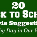 20 Back to School Movie Suggestions