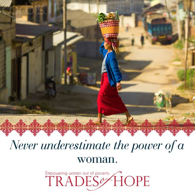 Never Underestimate the Power of a Woman Trades of Hope