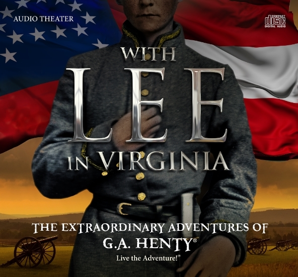 With Lee in Virginia Audio Book from Heirloom Audio Productions