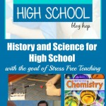 History and Science for High School | Stress Free Teaching
