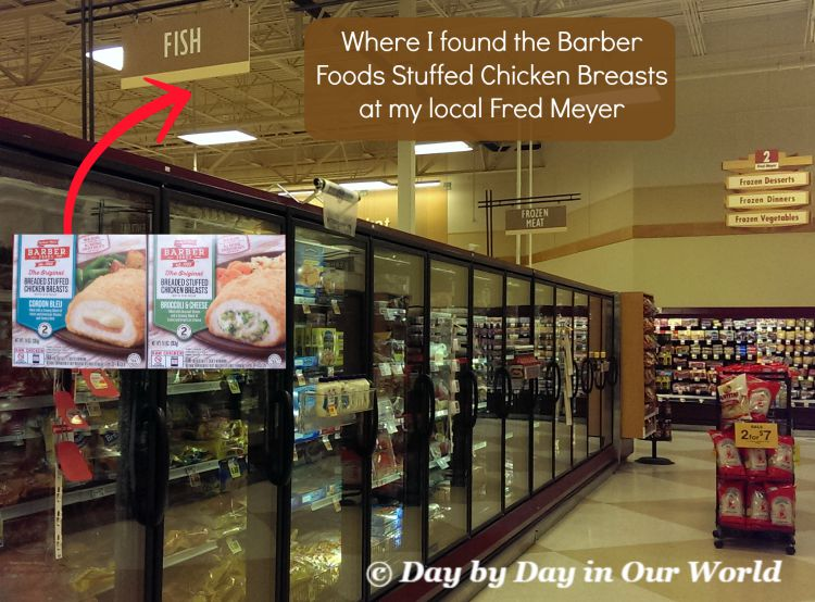 Where I found the Barber Foods Stuffed Chicken Breasts at my local Fred Meyer