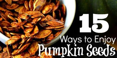 15 Ways to Enjoy Pumpkin Seeds Featured Image