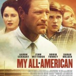 My All American Coming to Theaters & Swag Giveaway