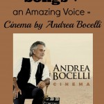 """Cinema"": Movie Selections with the Amazing Voice of Andrea Bocelli"