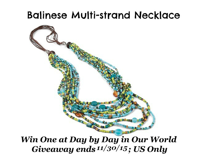 Balinese Multi-strand Necklace Giveaway Ending 11/30/2015