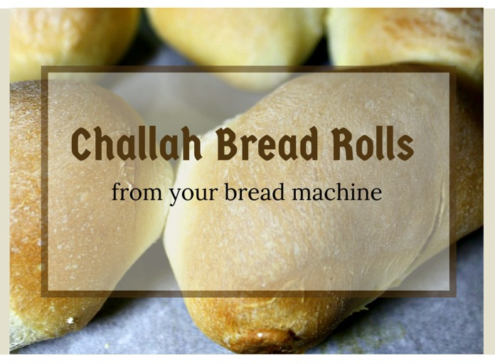 Challah Bread Rolls from your bread machine