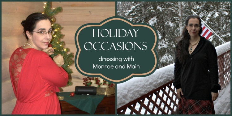 Holiday Occasions can be made special when dressing with items from Monroe and Main