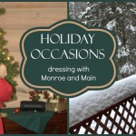 Wonderful Outfits for Holiday Occasions from Monroe and Main