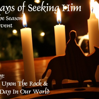 Advent 2015 is Here! 40 Days of Seeking Him