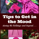 10 Tips for How to Get in the Mood!