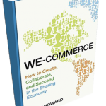 WE-commerce: A Look at the New Global Sharing Economy
