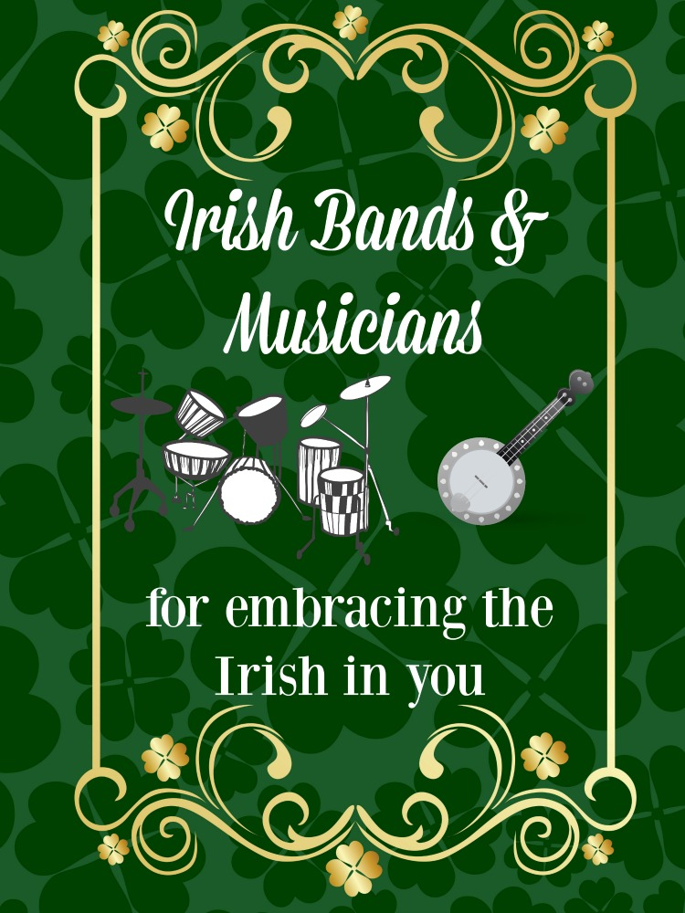 Looking for music this St Patricks Day or anytime you want to feel a bit more Irish? Check out these bands and musicians which will have you tapping your toes in no time.