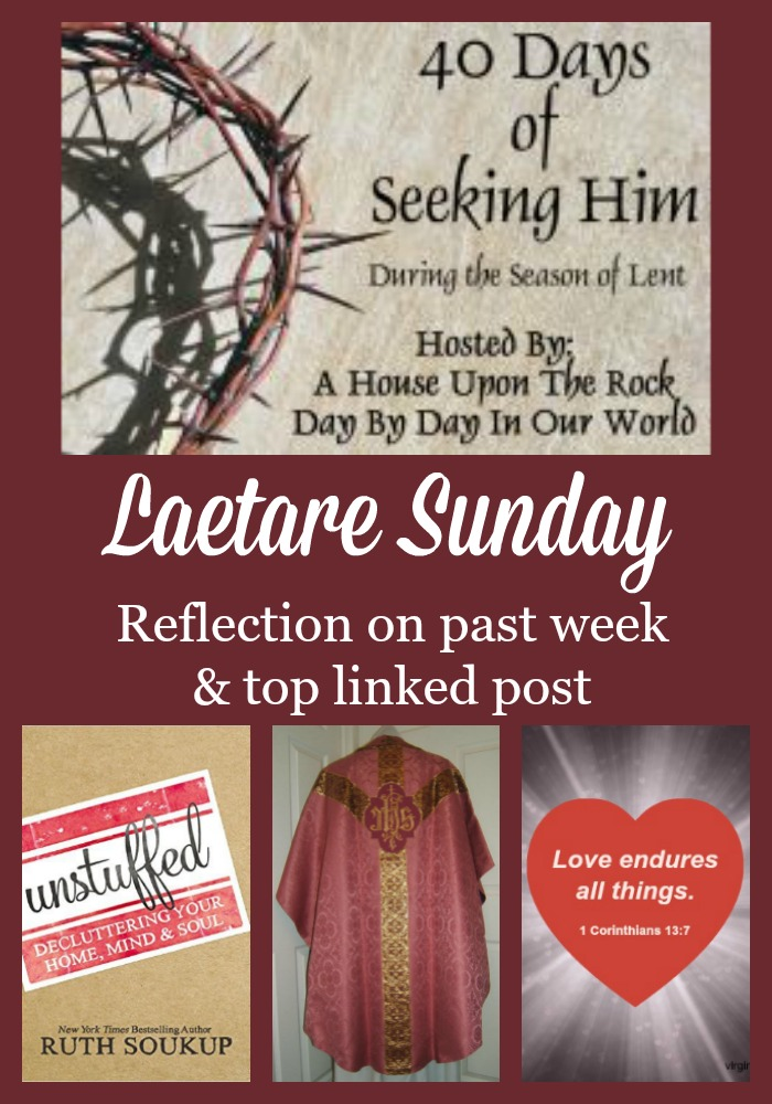 A reflection on the past week of Lent and the top linked post for 40 Days of Seeking Him.