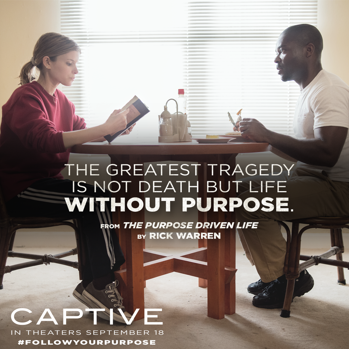 Quote from The Purpose Driven Life with photo from Captive