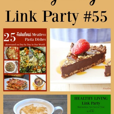 Healthy Living Link Party #55