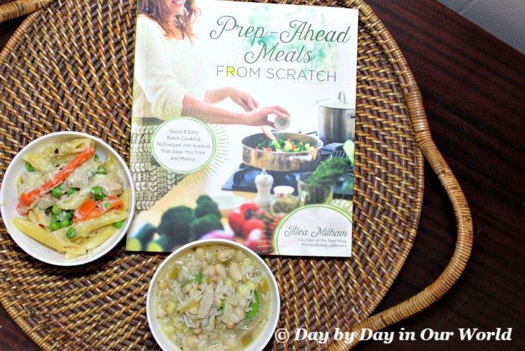 Feed the family easily and economically using Prep-Ahead Meals from Scratch