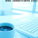 Planning Your Homeschool Days