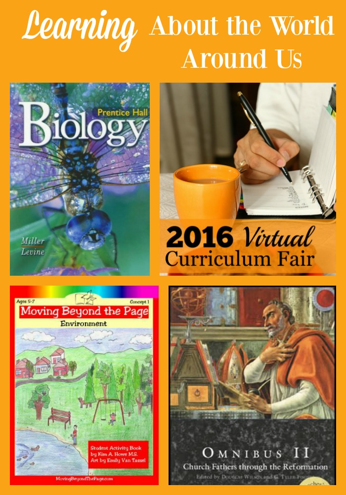 See How we are Learning About the World Around Us for the 2015 2016 homeschool year Virtual Curriculum Fair