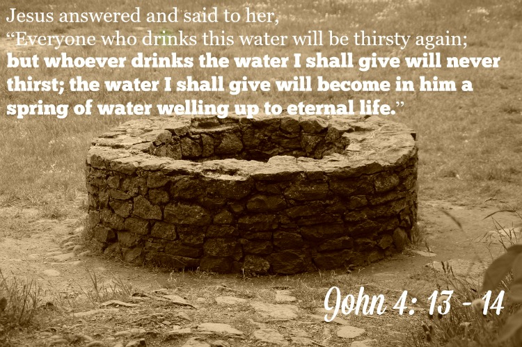 Woman at the Well Called to Receive Living Water John 4: 13-14