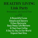 Healthy Living Link Party #62