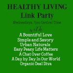Healthy Living Link Party #61