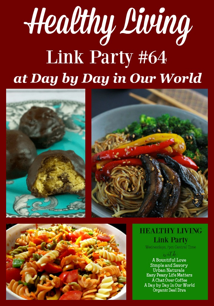 Pasta Salad, Spicy Ramen, and Dark Chocolate Coated Truffles are all found in the Healthy Living Link Party #64