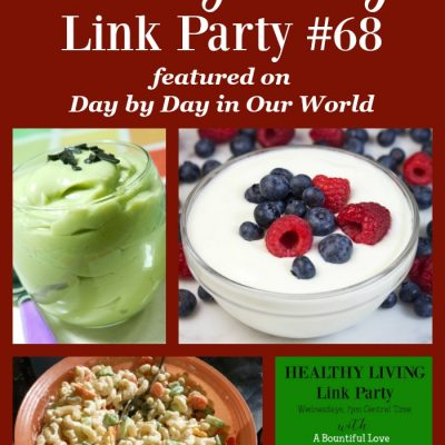 Healthy Living Link Party #68