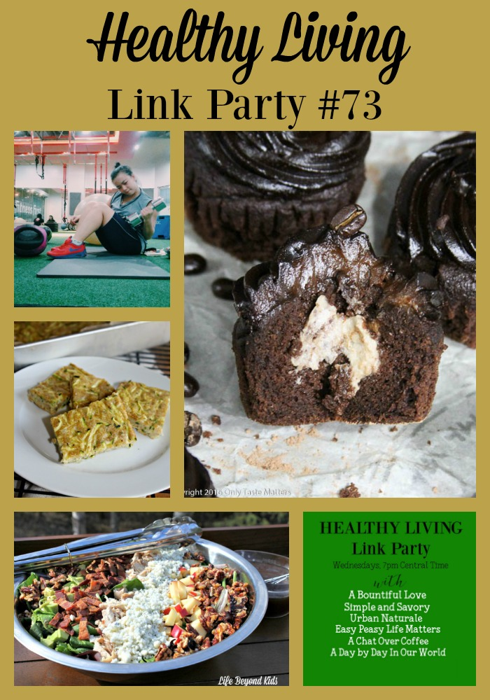 Cupcakes. Zucchini. Fitness and Salad are all featured in Healthy Living Link Party #73 at Day by Day in Our World