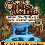 Orphs of the Woodlands at Tangletree : An Interactive Book